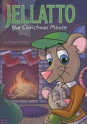 Jellatto the Christmas Mouse