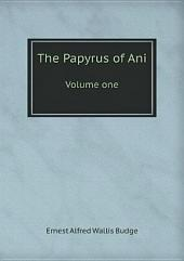 The Papyrus of Ani: Volume 3