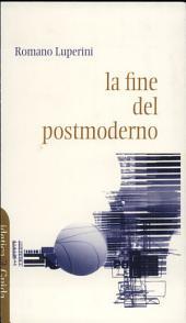 La fine del postmoderno