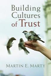 Building Cultures of Trust