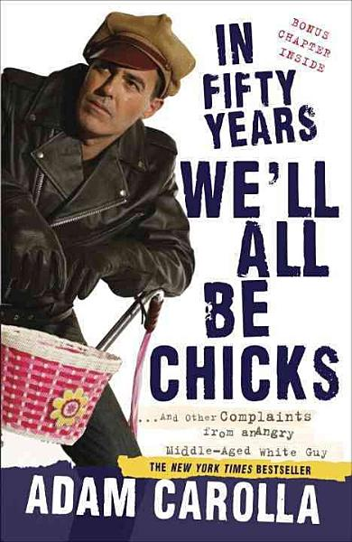 Download In Fifty Years We ll All Be Chicks Book