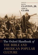 The Oxford Handbook of the Bible and American Popular Culture PDF