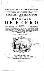Emanuelis Swedenborgii ... Regnum subterraneum sive minerale