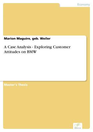 A Case Analysis   Exploring Customer Attitudes on BMW PDF