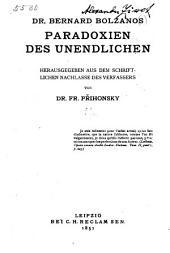 Paradoxien des Unendlichen: mit Unterstützung der Gesellschaft zur Förderung deutscher Wissenschaft, Kunst und Literatur in Böhmen