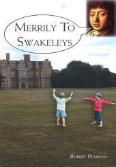 Merrily To Swakeleys