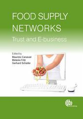 Food Supply Networks: Trust and E-Business