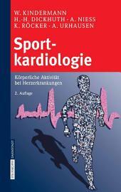 Sportkardiologie: Körperliche Aktivität bei Herzerkrankungen, Ausgabe 2