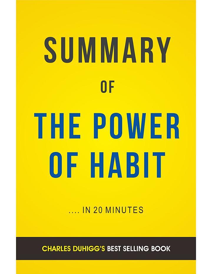 The Power of Habit: by Charles Duhigg | Summary & Analysis