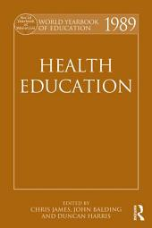 World Yearbook of Education 1989: Health Education