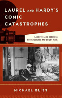 Laurel and Hardy s Comic Catastrophes PDF