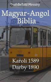Magyar-Angol Biblia: Karoli 1589 - Darby 1890