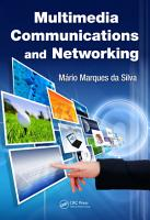 Multimedia Communications and Networking PDF