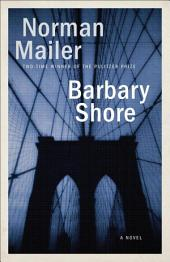 Barbary Shore: A Novel