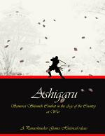 Ashigaru - Samurai Combat in the Age of the Country at War
