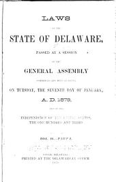 At a General Assembly Begun at Dover, in the Delaware State, ... the Following Acts Were Passed ...