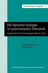 Die Sprachen Europas in systematischer Übersicht: Linguistische Untersuchungen (Bonn, 1850). New edition