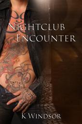 Nightclub Encounter: An Erotic Gay Fantasy