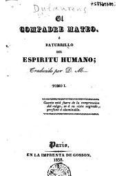 El Compadre Mateo, ó, Baturrillo del espiritu humano
