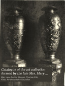 Catalogue of the Art Collection Formed by the Late Mrs. Mary J. Morgan to be Sold by Auction, Without Reserve
