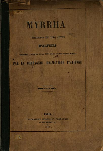Download Mirra  Myrrha  Trag  die en cinq actes     Quatri  me   dition  The Italian text in verse and the French version in prose  in parallel columns  Ital    Fr Book
