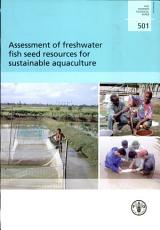 Assessment of Freshwater Fish Seed Resources for Sustainable Aquaculture PDF
