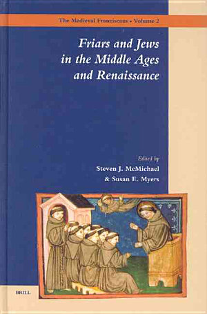 The friars and Jews in the Middle Ages and Renaissance