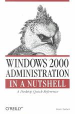 Windows 2000 Administration in a Nutshell