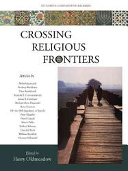 Crossing Religious Frontiers Book PDF