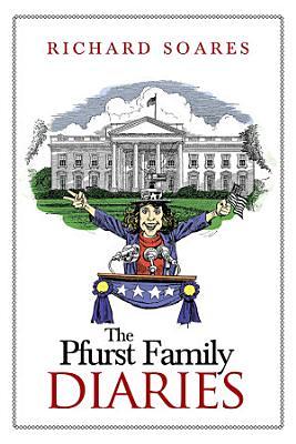 The Pfurst Family Diaries