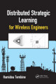 Distributed Strategic Learning for Wireless Engineers
