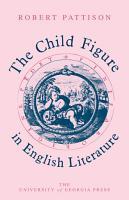 The Child Figure in English Literature PDF