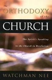 The Orthodoxy of the Church