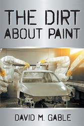 The Dirt About Paint Book PDF