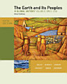 The Earth and Its Peoples  Brief Edition  Volume II