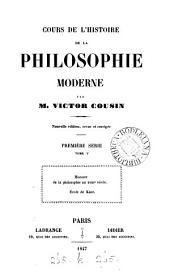 Cours de l'histoire de la philosophie moderne: Volume5