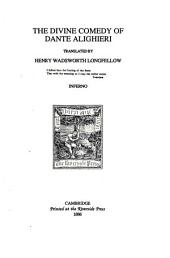 The Divine comedy of Dante Alighieri, translated by Henry Wadsworth Longfellow