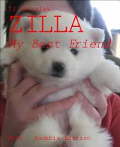 ZILLA: My Best Friend