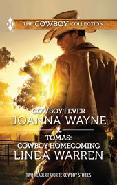 Cowboy Fever & Tomas: Cowboy Homecoming: Cowboy Fever\Tomas: Cowboy Homecoming