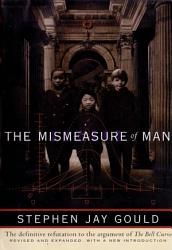 The Mismeasure Of Man Revised And Expanded  Book PDF