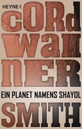 Ein Planet namens Shayol: Erzählung