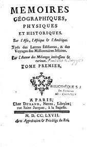 Mémoires géographiques, historiques, physiques sur l'Asie... l'Amérique: extraits des écrits des Jésuites