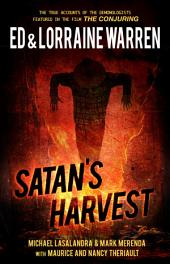 Satan's Harvest: A Shocking Case of Demonic Possession