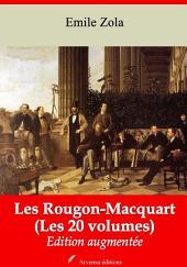 Les Rougon-Macquart (Les 20 volumes): Nouvelle édition augmentée