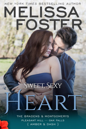 Sweet  Sexy Heart  The Bradens   Montgomerys  8  Love in Bloom Contemporary Romance