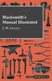 Blacksmith's Manual Illustrated