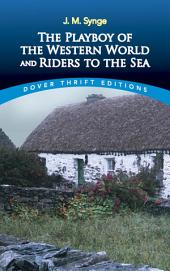 The Playboy of the Western World and Riders to the Sea