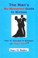 The Man s No Nonsense Guide To Women PDF