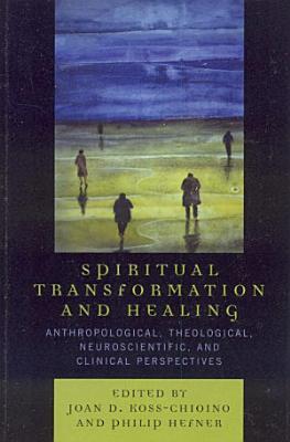 Spiritual Transformation and Healing PDF