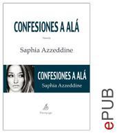 Confesiones a Alá: Una novela conmovedora